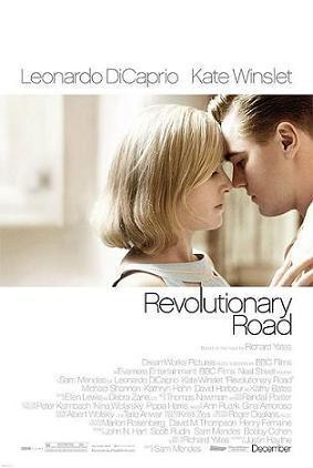 Revolutionary Road / Пътят на промените (2008)